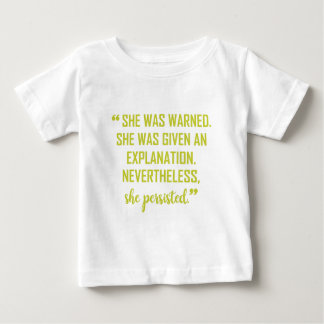 SHE WAS WARNED BABY T-Shirt