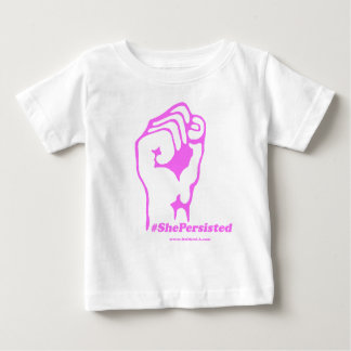 She Was Warned, Nevertheless, She Persisted Baby T-Shirt