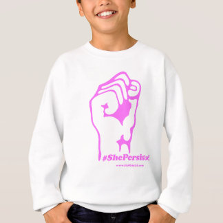 She Was Warned, Nevertheless, She Persisted Sweatshirt