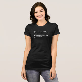 She Was Warned T-shirt