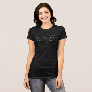 """""""She was warned...""""  (white type) T-Shirt"""