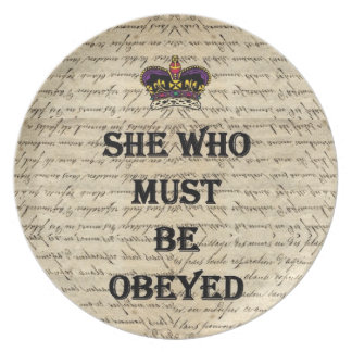 She who must be obeyed party plates