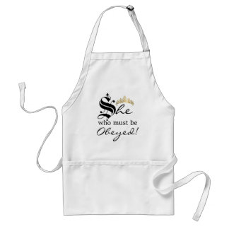 She Who Must Be Obeyed Standard Apron