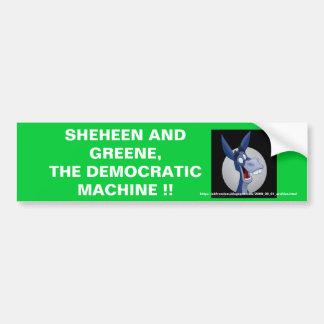 SHEHEEN AND GREENE THE DEMOCRATIC MA BUMPER STICKER