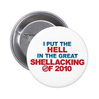 SHELLACKING OF 2010 Buttons