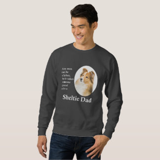 Sheltie Dad Sweatshirt