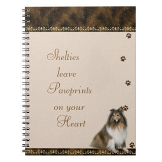 Shelties  Pawrints on Your Heart Notebook ~brown