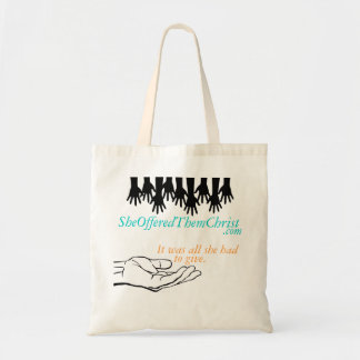 SheOfferedThemChrist Tote Bag