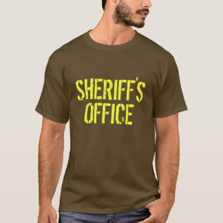 Sheriff's Office T-Shirt
