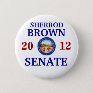 SHERROD BROWN FOR SENATE 6 CM ROUND BADGE