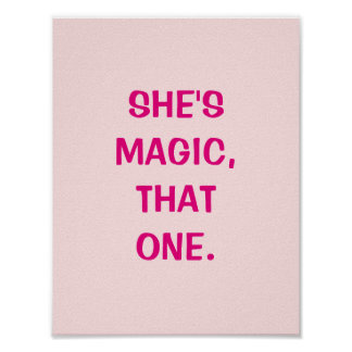 She's Magic, That One Poster