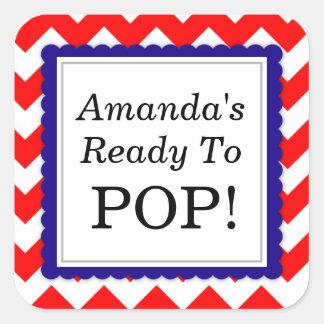 She's Ready to Pop Square sticker - Chevron Design Stickers