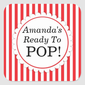 She's Ready to Pop Square sticker - Red Stripes