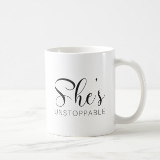 She's Unstoppable Coffee Mug