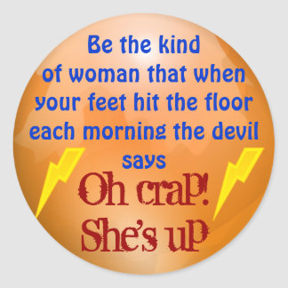 She's up stickers