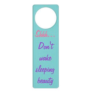 Shhh... Don't wake sleeping beauty Door Hangers