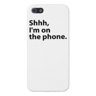 Shhh, I'm On The Phone. Case