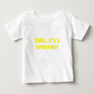 Shhh Its a Surprise Baby T-Shirt
