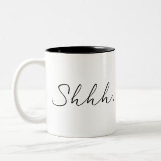 Shhh This Isn't Coffee Two-Tone Coffee Mug