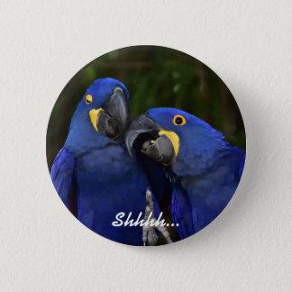 Shhhh... 6 Cm Round Badge