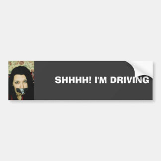 SHHHH! I'M DRIVING BUMPER STICKER