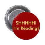 SHHHHH! I'm Reading! Button