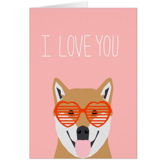 Shiba Inu Valentines - Love you Love Card Love Dog