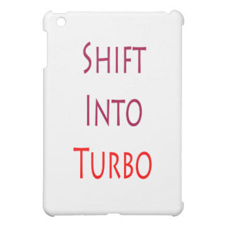 Shift Into TURBO iPad Mini Covers