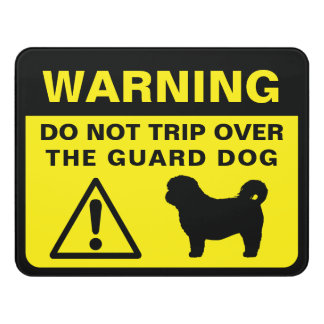 Shih Tzu Funny Guard Dog Warning Door Sign