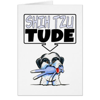 Shih Tzu Tude Card