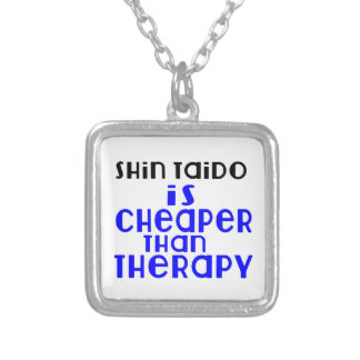 Shin Taido Is Cheaper  Than Therapy Silver Plated Necklace