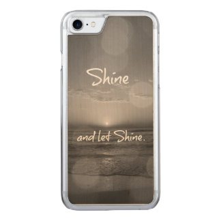 Shine and Let Shine Inspirational Quote Carved iPhone 8/7 Case