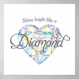 Shine bright Diamond heart watercolor art poster