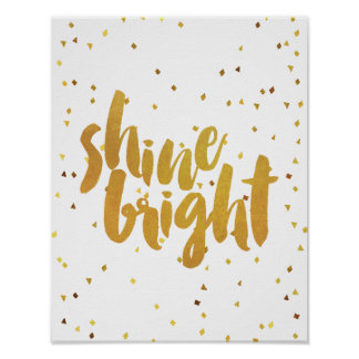 Shine Bright Gold Typography Poster