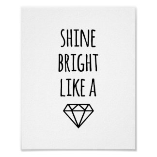 Shine Bright Like a Diamond | Art Print