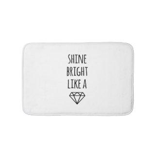 Shine Bright Like a Diamond Bath Mat