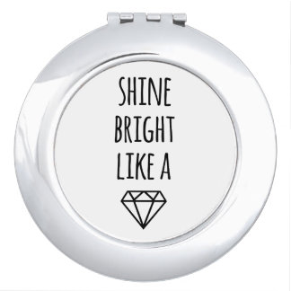 Shine Bright Like a Diamond Compact Mirror