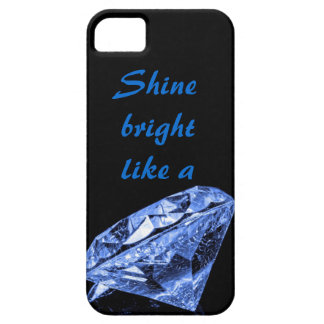 Shine Bright Like A Diamond iPhone 5 5S Case