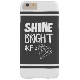 Shine Bright Like a Diamond iPhone 6s Case