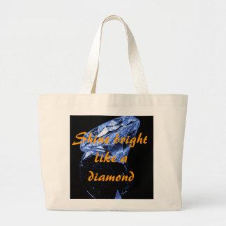 Shine Bright Like A Diamond Jumbo Tote Bag