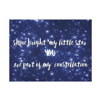 Shine bright my little star quote gallery wrap canvas