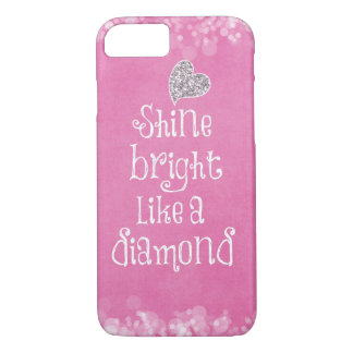 Shine Bright Quote with Silver Sparkle Heart iPhone 7 Case