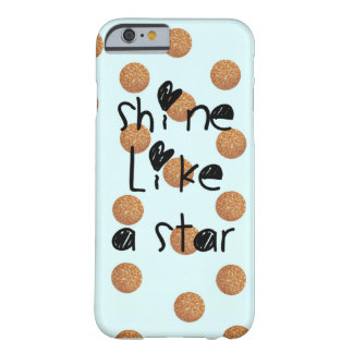 Shine like a star-case barely there iPhone 6 case