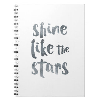 Shine Like the Stars - Silver Metallic Motivationa Notebook