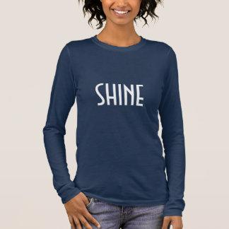 shine ! long sleeve T-Shirt