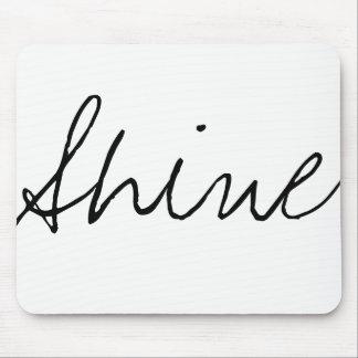 Shine Mousepad