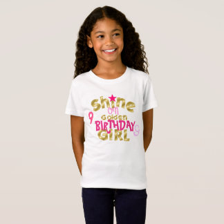 Shine on Birthday Girl T-Shirt