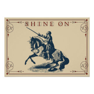 "Shine On Knight, 22"" x 15.3"" on Semi-Gloss Paper Poster"