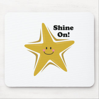 Shine On! Mouse Pad