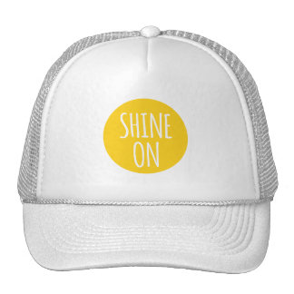 shine on, text design with sun for t-shirt trucker hat